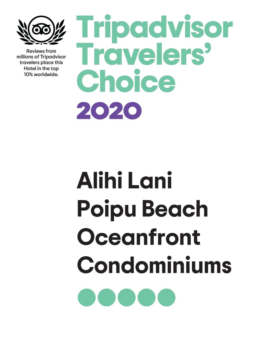 2020 Tripadviser Travelers' Choice Award to Alihi Lani Poipu Beach Oceanfront Condominiums placing it in top 10% worldwide
